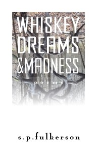 Whiskey Dreams & Madness